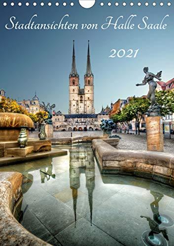 Stadtansichten von Halle Saale 2021 (Wandkalender 2021 DIN A4 hoch)