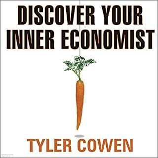 Discover Your Inner Economist audiobook cover art