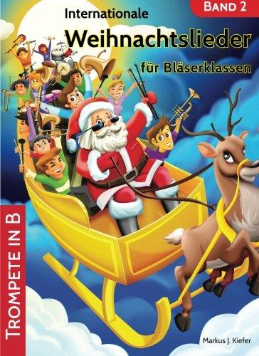Internationale Weihnachtslieder für Bläserklassen: Trompete in B