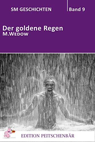 Der goldene Regen (SM Geschichten 9)