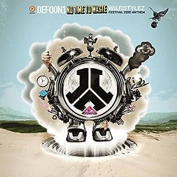 No Time To Waste (Defqon.1 Anthem 2010)