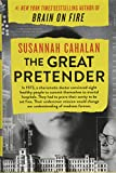 Image of The Great Pretender: The Undercover Mission That Changed Our Understanding of Madness