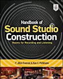 Handbook of Sound Studio Construction: Rooms for Recording and Listening (ELECTRONICS)
