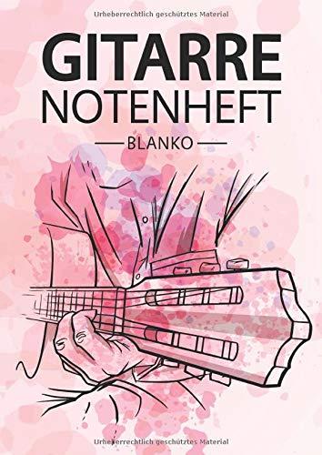 Gitarre Notenheft Blanko: Notenheft DIN A4 Mit 110 Seiten - Notenpapier für Kinder und Erwachsene, Notenblock, Musikheft, Notenbuch, Notenblätter - Motiv: Gitarre Aquarell Rosa