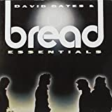 David Gates & Bread Essentials