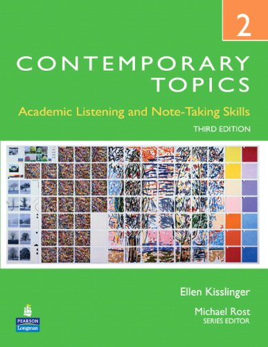 Contemporary Topics 2: Academic Listening and Note-Taking...