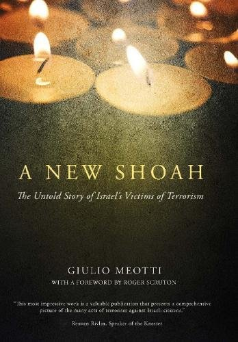 Image of A New Shoah: The Untold Story of Israel's Victims of Terrorism