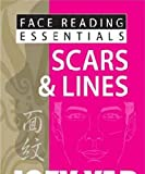 Yap, J: Face Reading Essentials - Scars & Lines - Joey Yap