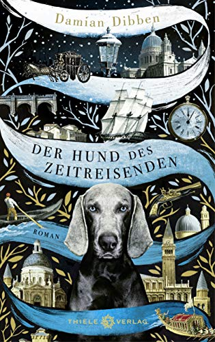 Der Hund des Zeitreisenden: Roman