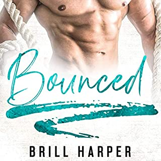 Bounced: A Blue Collar Bad Boy Romance audiobook cover art