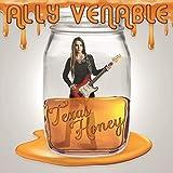 Songtexte von Ally Venable - Texas Honey