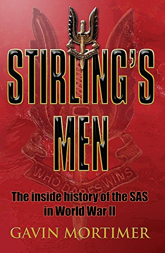 Stirling's Men: The Inside History of the SAS inWorld War II