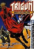 Trigun Maximum, Tome 6