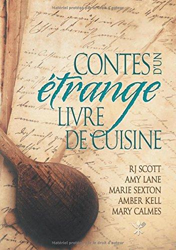Contes d'un étrange livre de cuisines (Contes D'Un Etrange Livre de Cuisine)