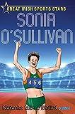 Sonia O'Sullivan: Great Irish Sports Stars (English Edition)