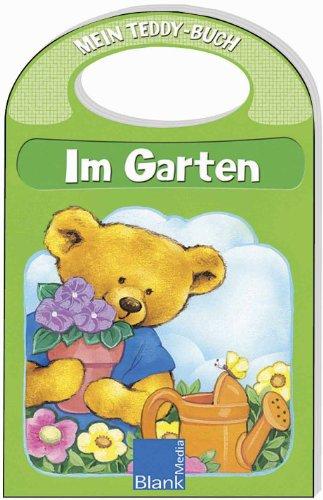 Im Garten: Mein Teddy-Buch