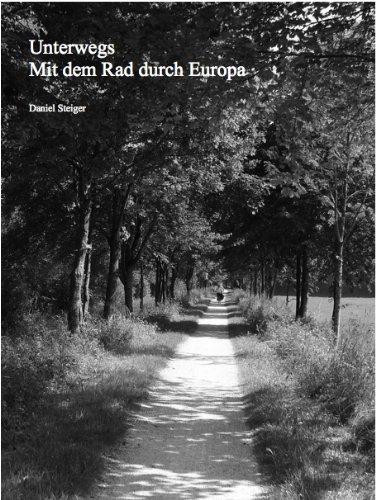 Unterwegs Mit dem Rad durch Europa
