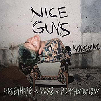 Nice Guys (feat. Playthatboizay & Hazey Haze)