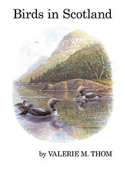 Birds in Scotland (Poyser Monographs) by [Valerie M. Thom]