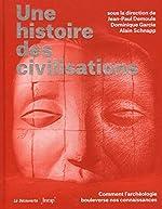 Une histoire des civilisations de Jean-Paul DEMOULE