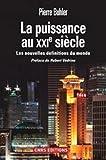 La Puissance au XXIè siècle - Les nouvelles définitions du monde (Sciences politiques et relations internationales) - Format Kindle - 19,99 €
