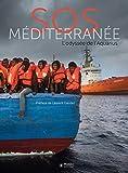 SOS Méditerranée - L'odyssée de l'Aquarius. Préface de Laurent Gaudé
