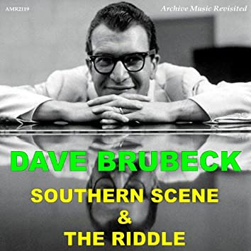 Southern Scene - The Riddle