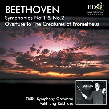 Symphony No.1 in C major, Op.21; Symphony No.2 in D major, Op.36; Overture to The Creatures of Prometheus, Op.43