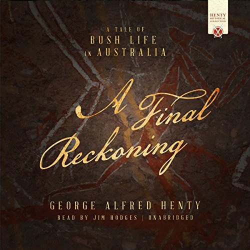 A Final Reckoning Audiobook By George Alfred Henty cover art