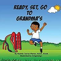 Ready, Set, Go to Grandma's