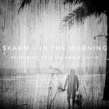 In the Morning (feat. Kris Delano & Lloyd)
