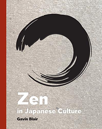 Zen in Japanese Culture: A Visual Journey through Art, Design, and Life