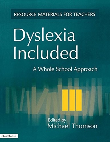 Dyslexia Included: A Whole School Approach (Resource Materials for Teachers)