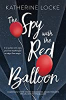 The Spy with the Red Balloon (Balloonmakers)