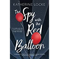 The Spy with the Red Balloon (The Balloonmakers)