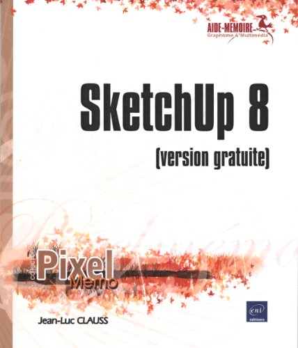 SketchUp 8 - (version gratuite)