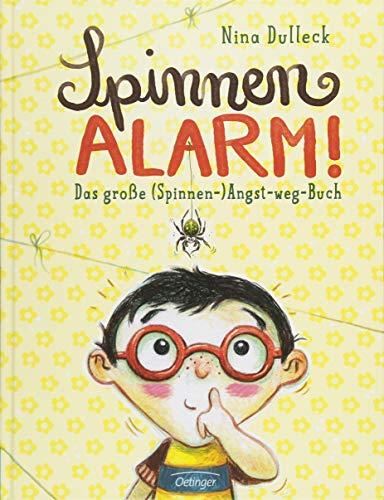 Spinnen-Alarm: Das große (Spinnen-) Angst-weg-Buch