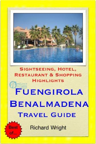 Fuengirola & Benalmadena, Costa del Sol, Spain Travel Guide -