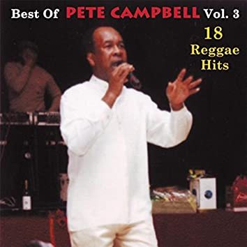 Best of Pete Campbell, Vol. 3: 18 Reggae Hits