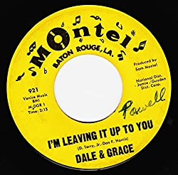 Dale & Grace: I'm Leaving It Up To You / That's What I Like About You - Montel - 7'' - USA