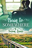 Train to Somewhere (Before… and After Book 3) (English Edition)