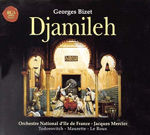 Bizet: Djamileh