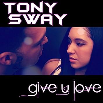 Give U Love