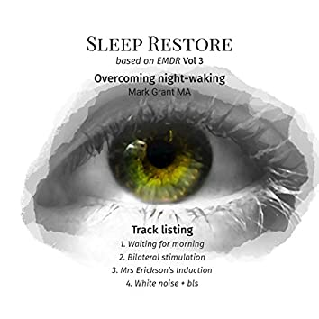 Sleep Restore Based on EMDR, Vol. 3 (Overcoming Night-Waking)