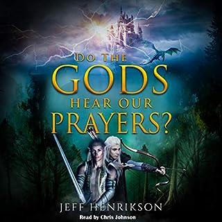 Do the Gods Hear Our Prayers? audiobook cover art