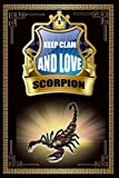 Keep Clam And Love Scorpion: Cute College Ruled Notebook. Pretty Lined Journal & Diary for Writing & Note Taking for Girls and Women Journal Gift ... day, Scorpion notebook, gift for women
