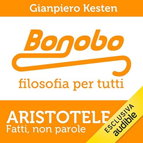 Aristotele. Fatti, non parole audiobook cover art