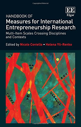 Handbook of Measures for International Entrepreneurship Research: Multi-Item Scales Crossing Disciplines and Contexts (R