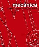 Mecánica - B.P.C. I (Curso de física de Berkeley)...