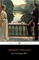 Can You Forgive Her? (Penguin English Library)